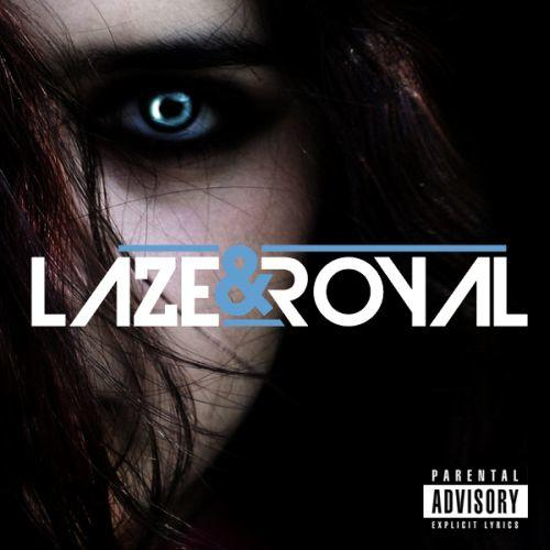 Laze  royal - you and me (feat