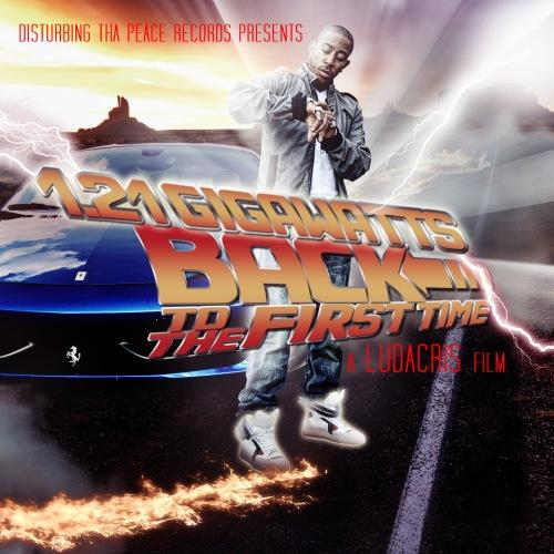 ludacris gigawatts back to the first time download listen new mixtape. Black Bedroom Furniture Sets. Home Design Ideas