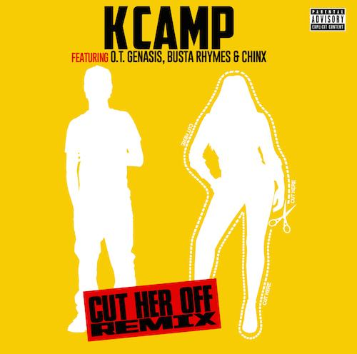 Lyrics to Cut Her Off Remix song by K Camp It aint nothin to cut that bitch off It aint nothin to cut that bitch off So what you sayin ho