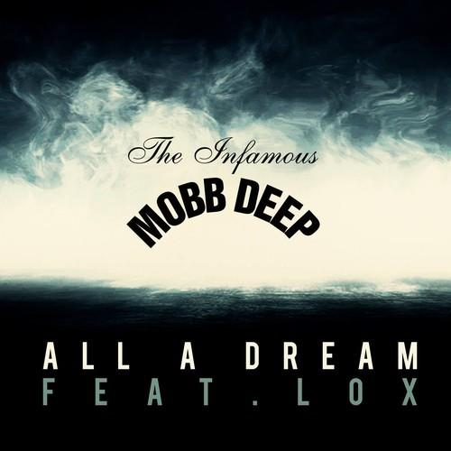 mobb deep all a dream feat the lox stream new song. Black Bedroom Furniture Sets. Home Design Ideas