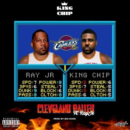 King chip songs king chip cleveland balled feat ray jr publicscrutiny Image collections