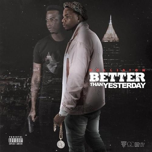 """Better Now Mp3 Song Download: Kollision Holds It Down For Quality Control On """"Better"""