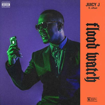 Juicy J Flood Watch Feat Offset Stream New Song