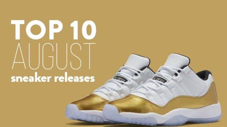 4d7a9e21ff098 Top 10 August Sneaker Releases