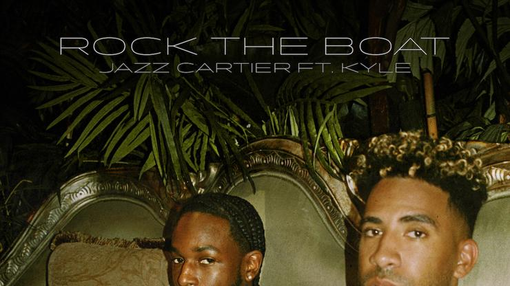 """Jazz Cartier & KYLE Slide On Wavy New Track """"Rock The Boat"""""""